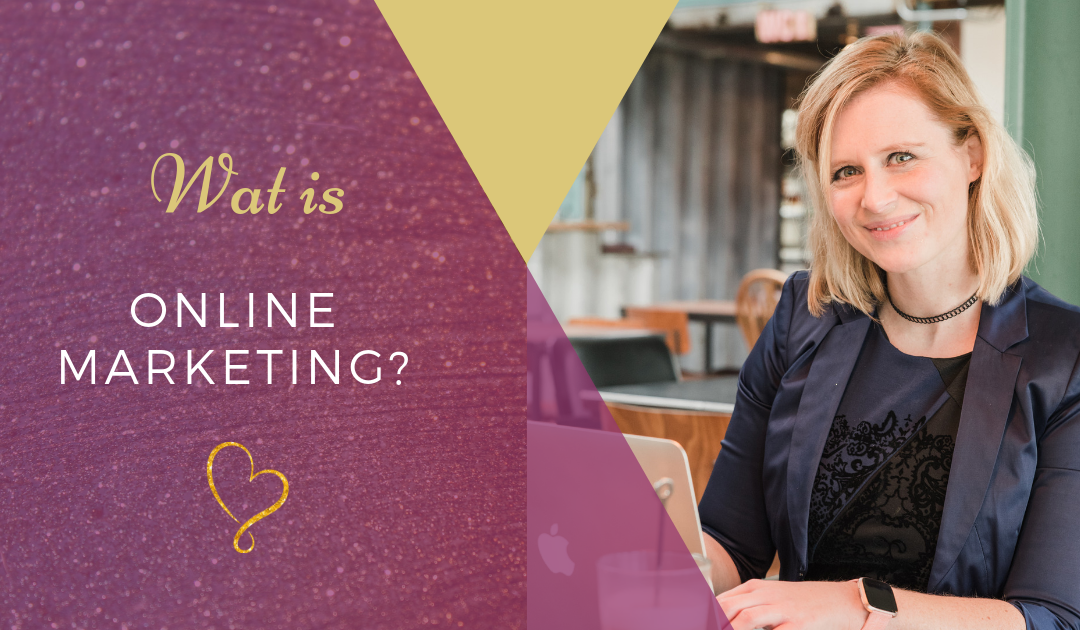 Wat is online marketing?